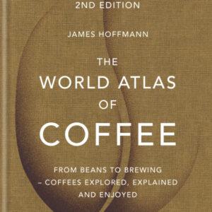 The World Atlas of Coffee